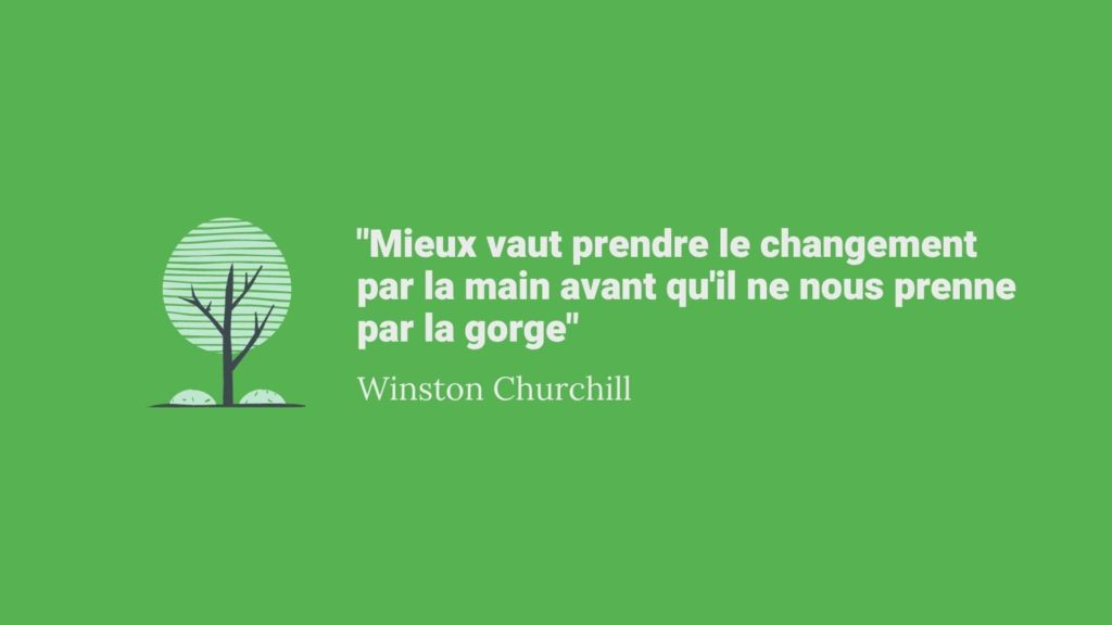 Mieux vaut prendre le changement par la main Churchill