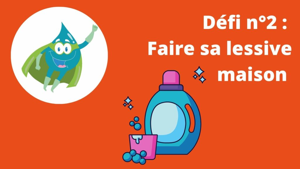 Défi #waterhero : faire sa lessive maison