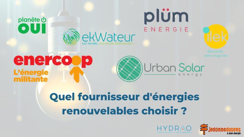 Quel fournisseur d'énergies renouvelables choisir ?